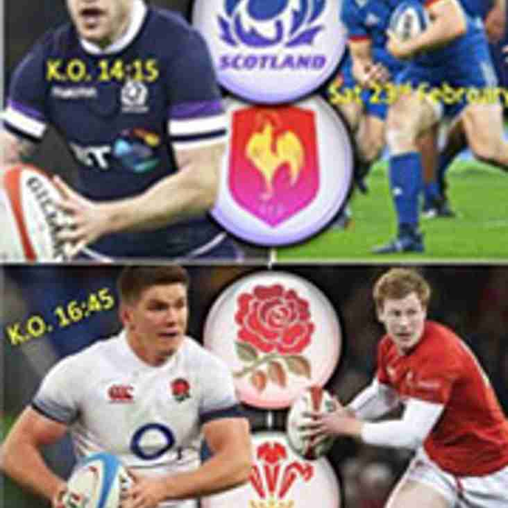 6 Nations at the club this Saturday 23rd Feb both games