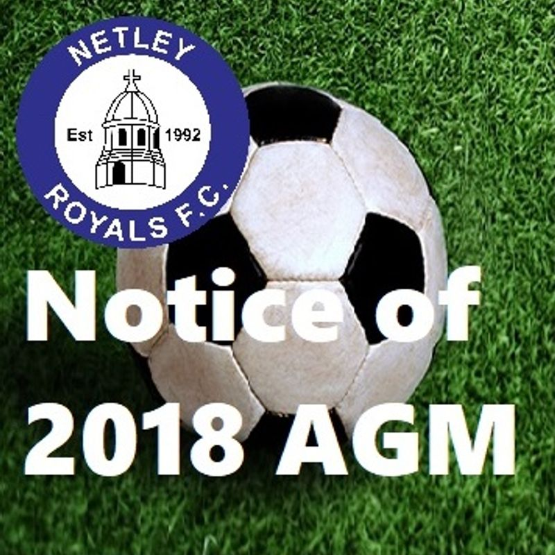 Notification of Netley Royals FC AGM & invitation of Committee Nominations 2018/19