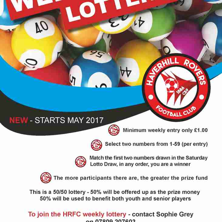 MAY 2017 - HAVERHILL ROVERS F C TO LAUNCH A NEW WEEKLY LOTTERY