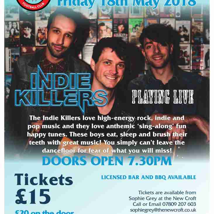 THE NEW CROFT WELCOMES THE INDIE KILLERS - THIS FRIDAY, 18 MAY 2018