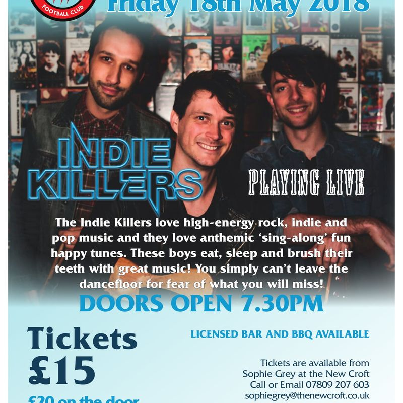 THE NEW CROFT WELCOMES THE INDIE KILLERS - FRIDAY, 18 MAY 2018