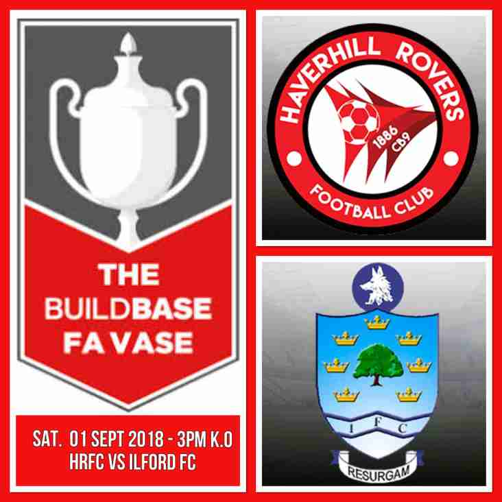 BUILDBASE FA VASE - HRFC vs ILFORD FC - SAT. 01 SEP 18 - 3PM K.O