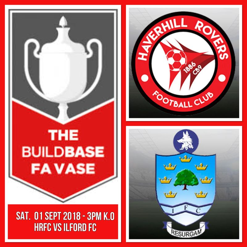 BUILDBASE FA VASE - HRFC vs ILFORD FC - SAT. 01 SEP 18 - 3PM K.O