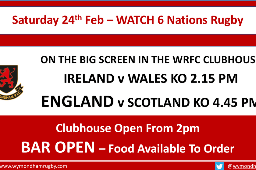 Saturday 24th February - Watch 6 Nations Rugby At The Club From 2pm