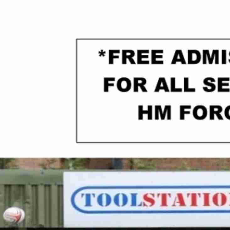 FREE ADMISSION FOR HM FORCES