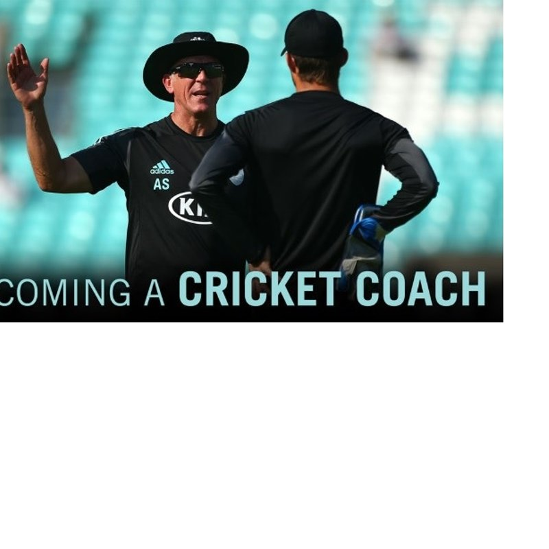 THINKING ABOUT BECOMING A CRICKET COACH?