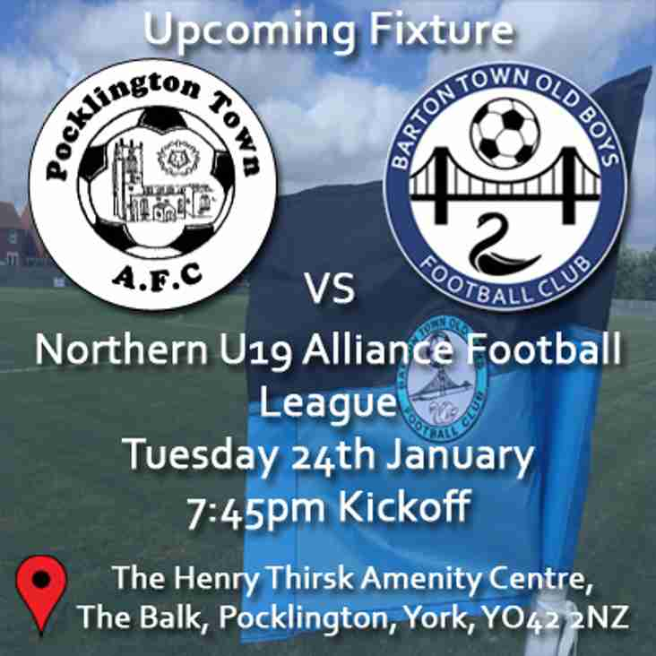 Upcoming Fixture | Pocklington Town vs. Barton Town Old Boys Under 19s | Tuesday 24th January 2017 | 7:45pm Kickoff | Northern U19 Alliance Football League