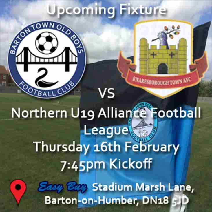 Upcoming Fixture | Barton Town Old Boys Under 19s vs Knaresborough Town | Thursday 16th February | 7:45pm Kickoff | Northern U19 Alliance Football League