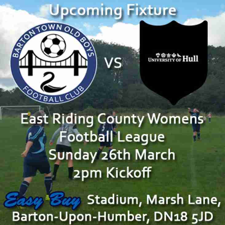 Upcoming Fixture | Barton Town Ladies vs. Hull University | Sunday 26th March | 2pm Kickoff | East Riding County Womens Football League