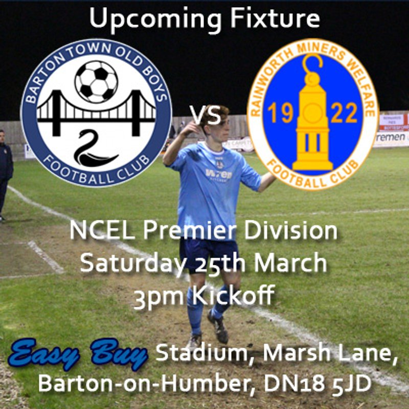 Upcoming Fixture | Barton Town Old Boys FC vs. Rainworth Miners Welfare | Tuesday 25th March | 3pm Kickoff | NCEL Premier Division