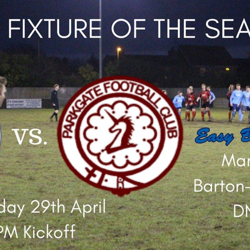 Upcoming Fixture | Barton Town Old Boys FC vs. Parkgate | Saturday 29th April | 3:00pm Kickoff | NCEL Premier Division