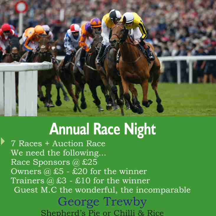 Dont forget - Race Night - Sat 31st March, 7.30pm