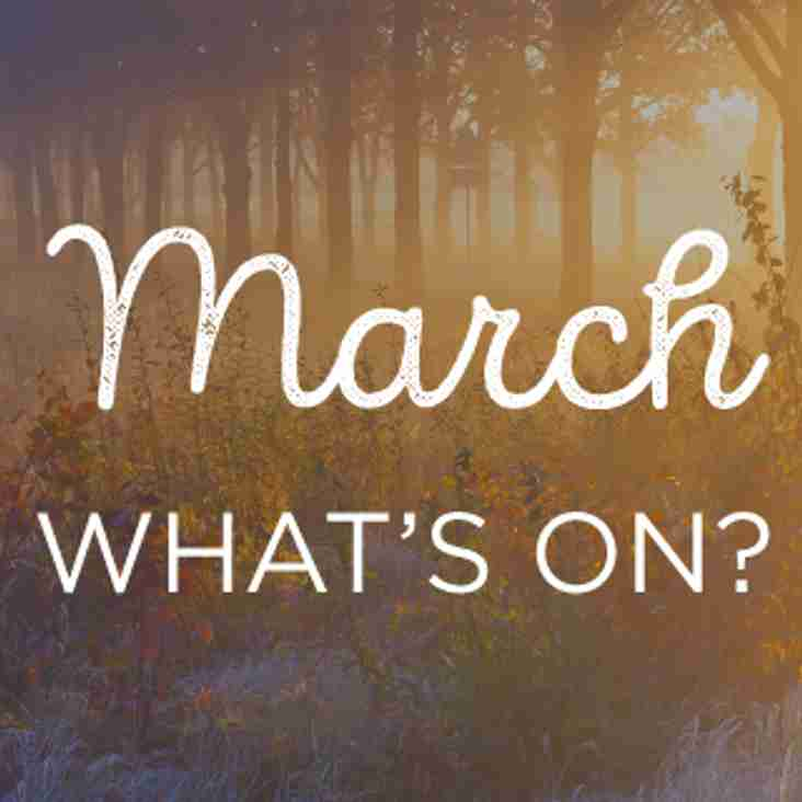 What's On This March?