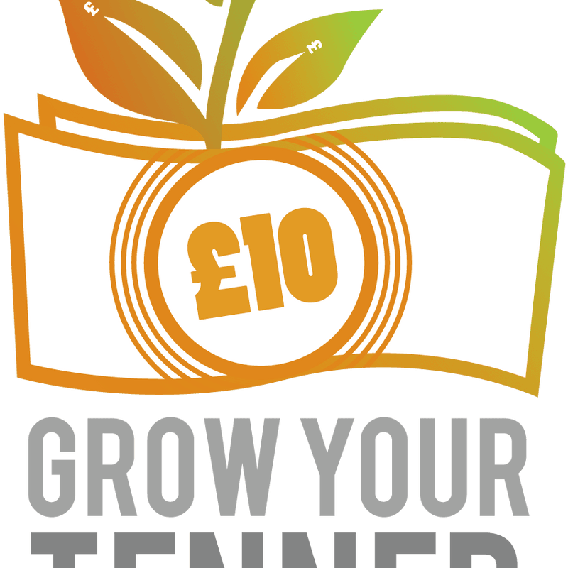 Grow a Tenner - Starts Again @ 10am - Tuesday 11th December