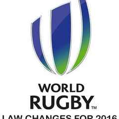 WORLD RUGBY LAW CHANGES FOR 2016