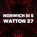 NORWICH III  5 –  37 WATTON