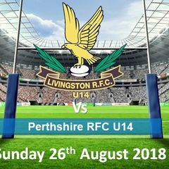 LRFC U14 v Perthshire RFC U14: Sun 2nd September 2018