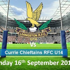LRFC U14 v Currie Chieftans RFC U14: Sun 16th September 2018