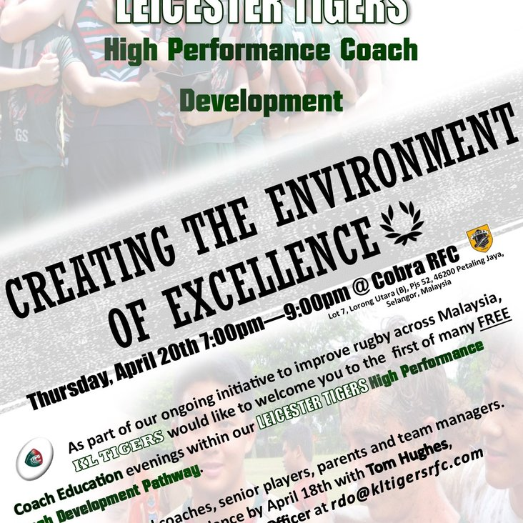 *RE-ORGANISED* CREATING THE ENVIRONMENT OF EXCELLENCE -- 20/04/17 -- 7:00pm-9:00pm @ COBRA RFC<