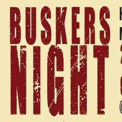Buskers Night Returns This Thursday! Who's coming?