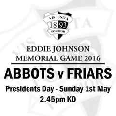 Abbots v Friars - Eddie Johnson Memorial Game