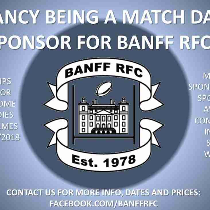 FANCY BEING A MATCH DAY SPONSOR FOR BANFF RFC?