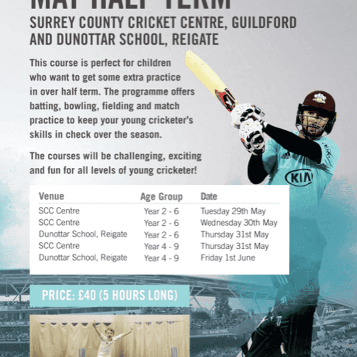 The Surrey Cricket Foundation May half-term courses in Guildford and Reigate.