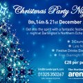Christmas Party Nights at the Arena