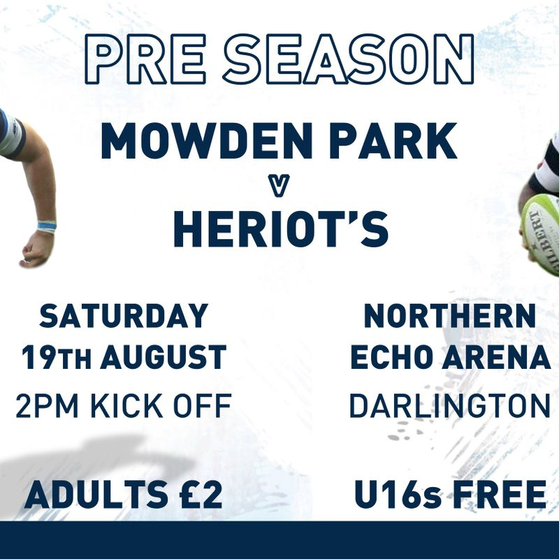 Mowden Park v Heriot's - This Saturday