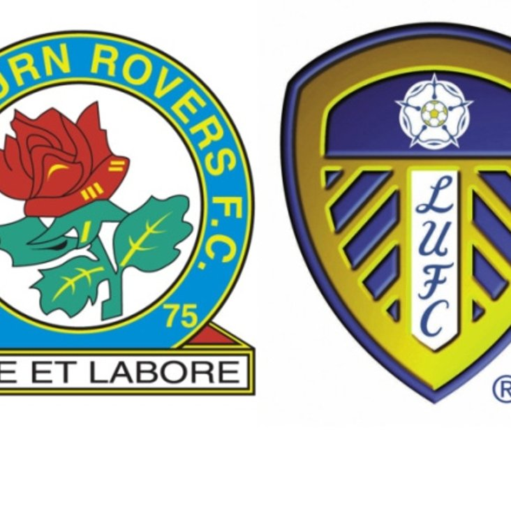 BLACKBURN V LEEDS LIVE! EARLY OPENING --- 12noon KO<