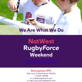 Natwest Rugby Force Weekend - 23rd & 24th June 2018