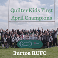 Quilter Kids First Champions winner – April: Burton RFC