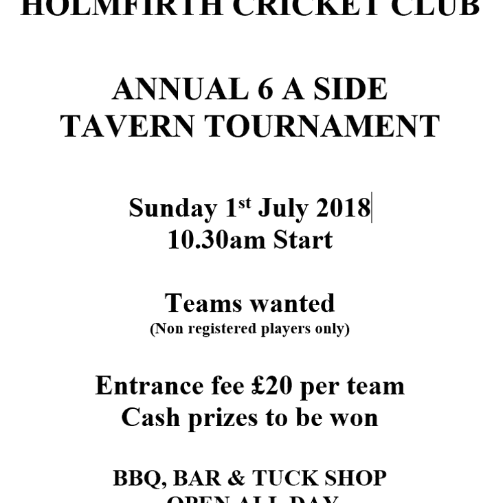 Tavern Tournament  6-A-Side @ HCC on 1st July.