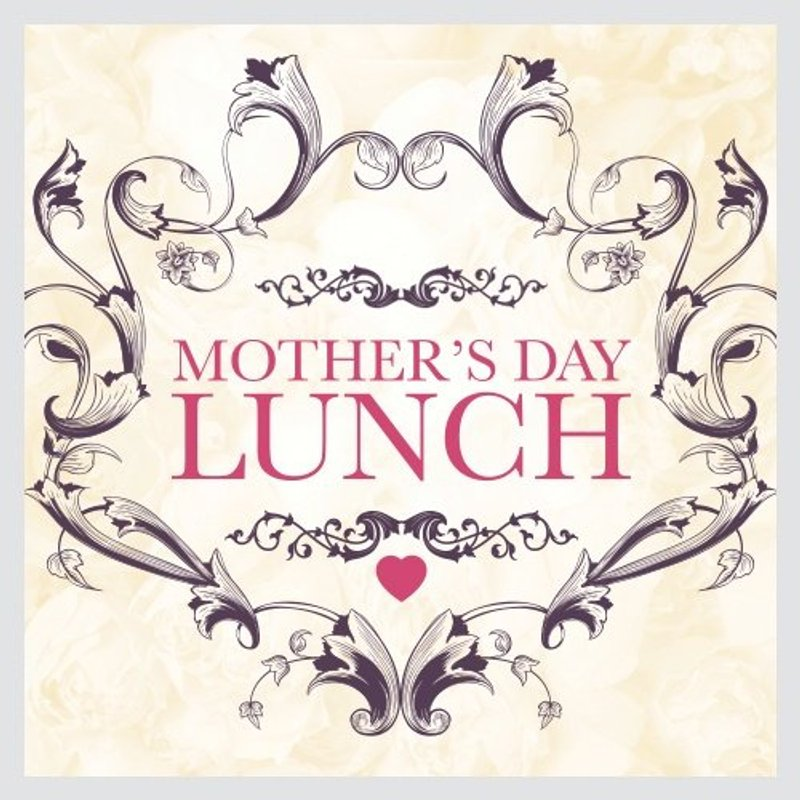 2019 Mothers Day Lunch