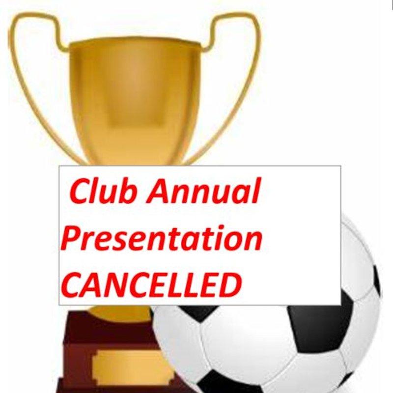 Club Annual Presentation CANCELLED