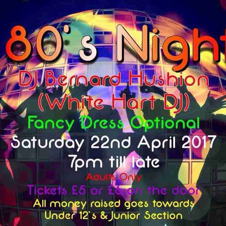 CLUB SOCIAL EVENT- 80's NIGHT  22nd APRIL