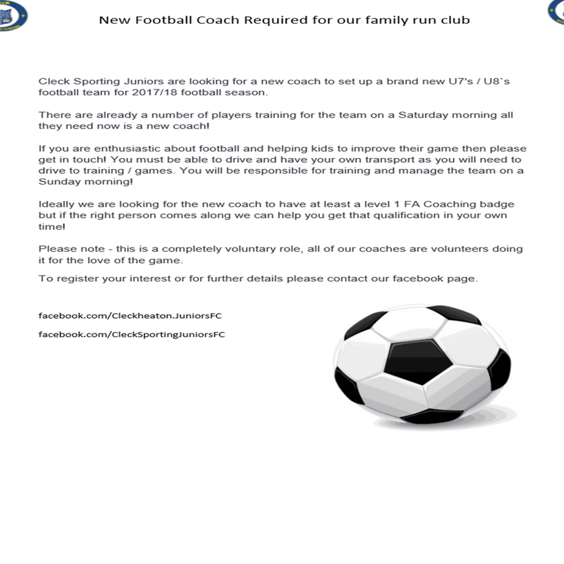 New Football Coach Required for our family run club