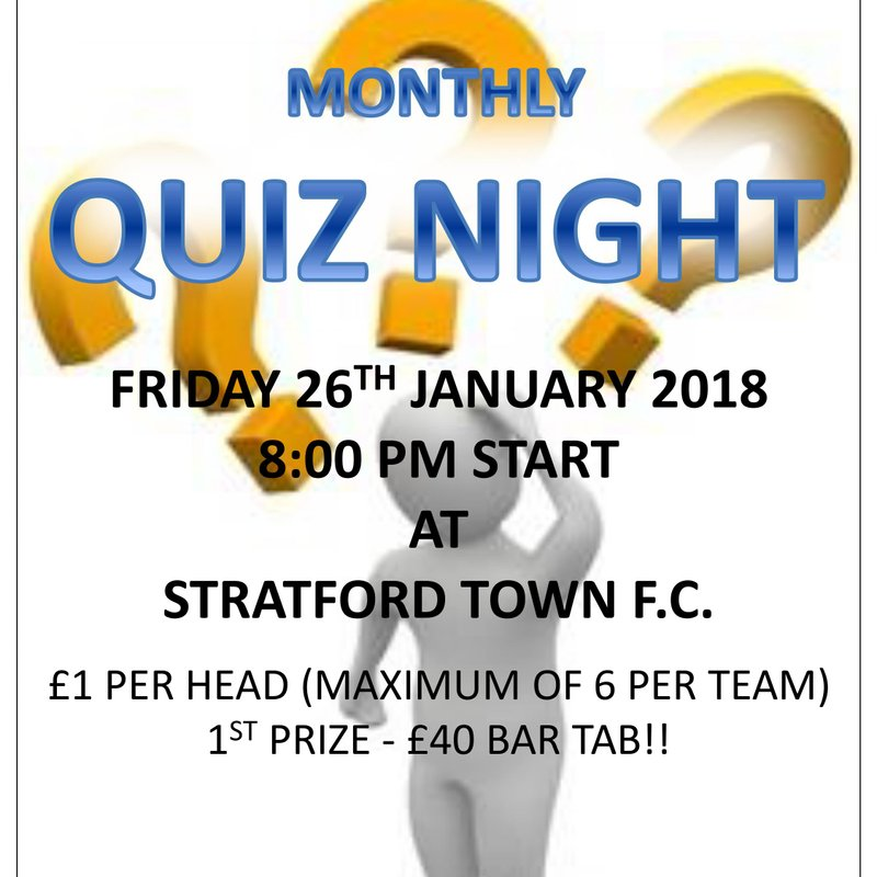 Quiz night at the club this Friday 26th January at 8pm start - First Prize a £40 bar tab!