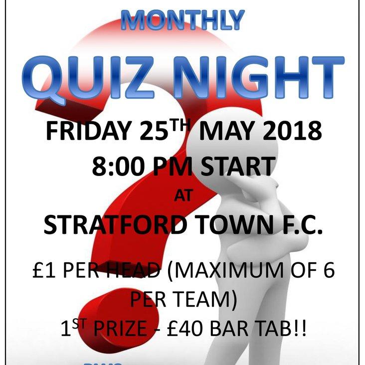 Quiz night at the club this Friday 25th May at 8pm - First Prize a £40 bar tab!<