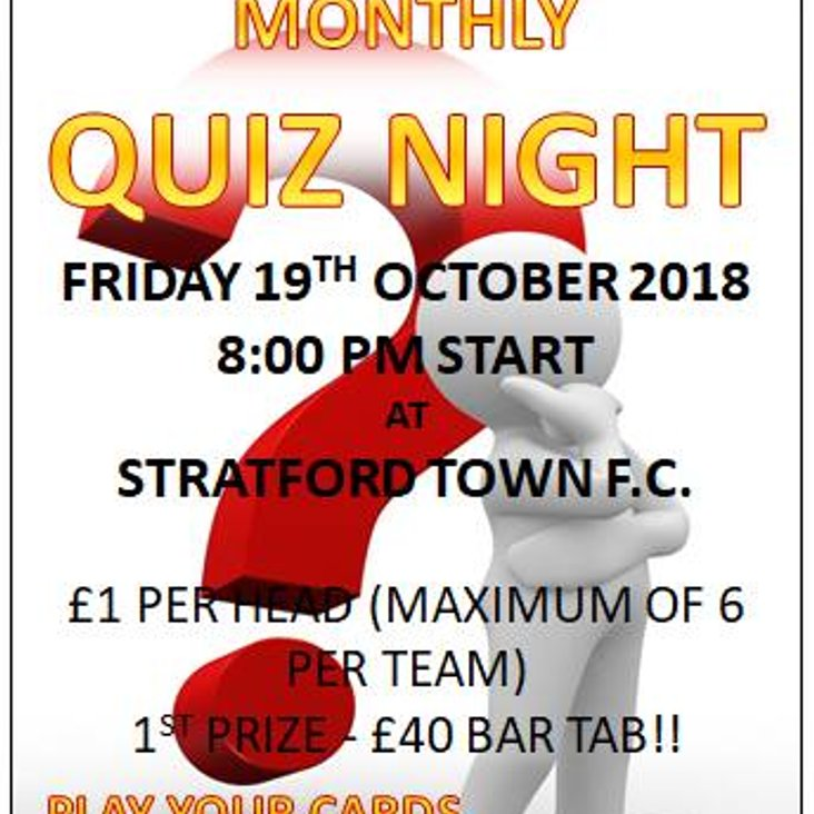 Tonight is Quiz Night at the club  Friday 19th October starts 8pm<