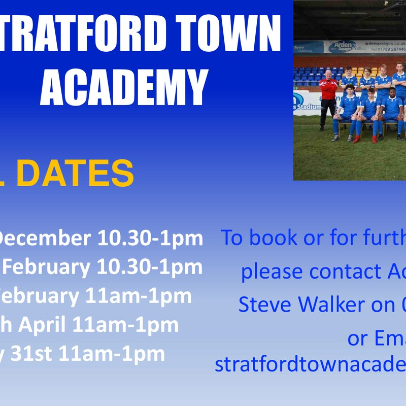 Stratford Town Academy Trial dates announced!
