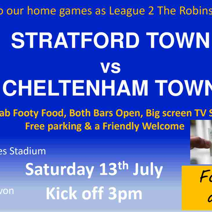 Matchday We welcome League 2 Cheltenham Town today Saturday 13th July KO 3pm
