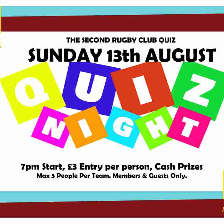 The 2nd Quiz night! - 13th August 7:30pm (more cash prizes)