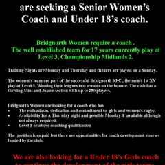 Women's Team  are seeking a Senior Women's  Coach and Under 18's coach.