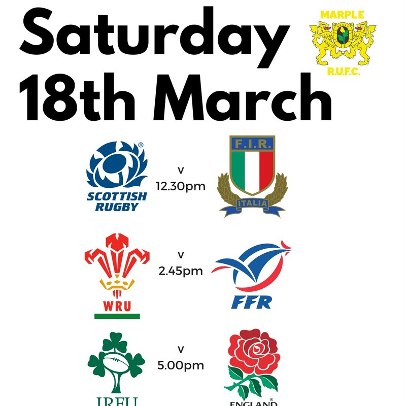 Final 6 Nations Saturday 18th March/Old Boys Day