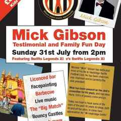 Mick Gibson Testimonial Fun Day Sunday 31st July