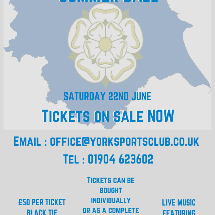The York Sports Club Summer Ball - Tickets on sale now !