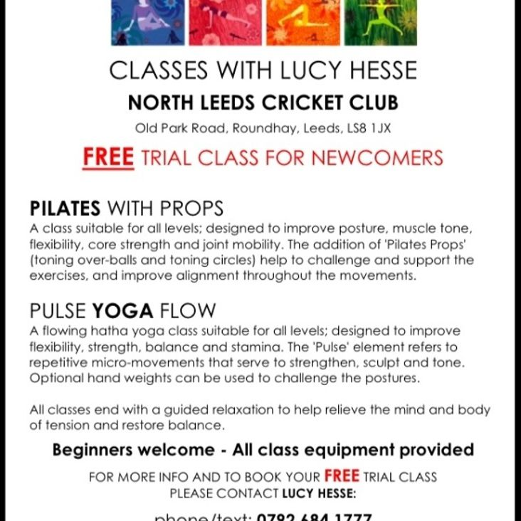 PILATES and YOGA Classes begin next week at The North Leeds Cricket Club. <