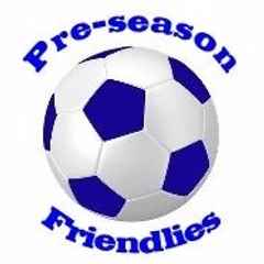 Busy Weekend of Friendlies