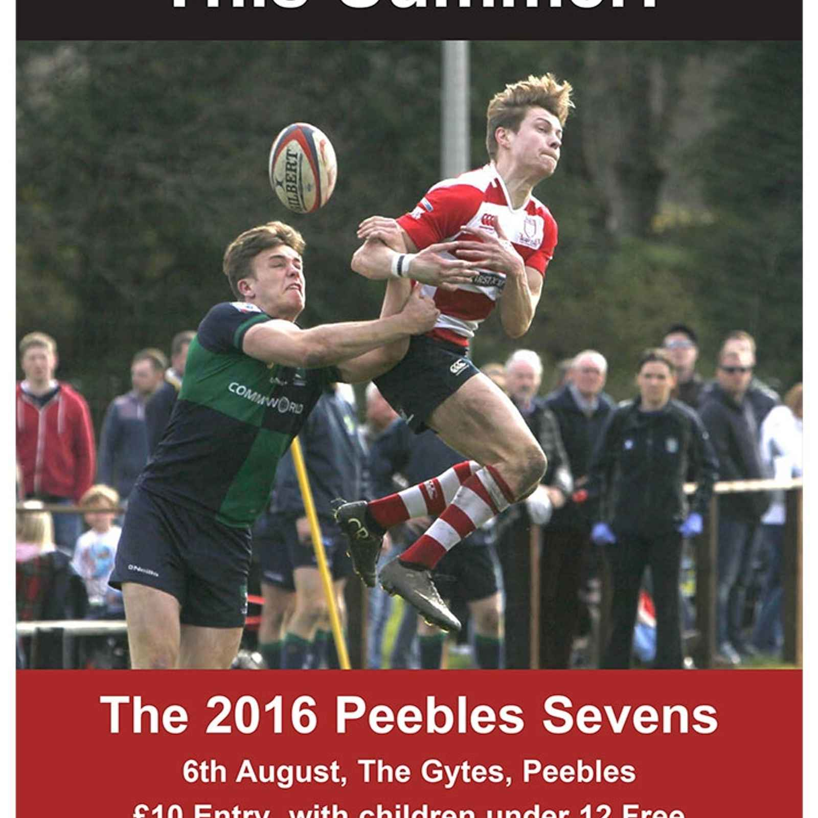 Peebles Rugby 7's - Saturday 6th August 2016